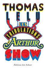 Les Tribulations d'Arthur Show