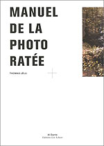 Le Manuel de la photo ratée
